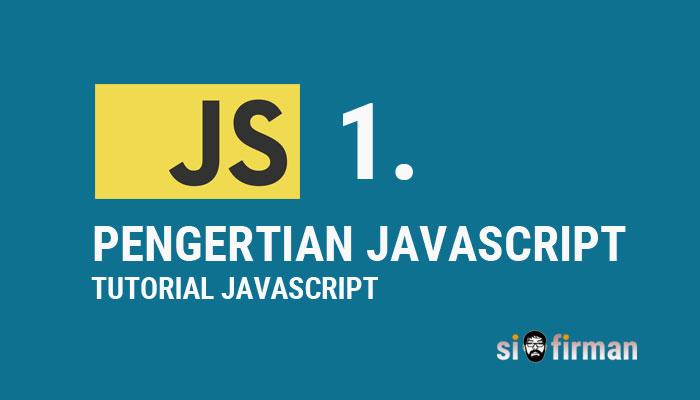 Pengenalan Javascript Lengkap